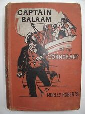 Morley Roberts – CAPTAIN BALAAM OF THE CORMORANT (1905) – Short Stories [B]