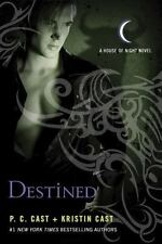House of Night Novels: Destined 9 by P. C. Cast and Kristin Cast (2013, Paperba…