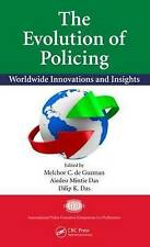 The Evolution of Policing: Worldwide Innovations and Insights (International Pol