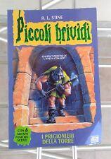 Piccoli Brividi 27 - I Prigionieri della Torre 1a Ediz. 1997 Stine Libro Horror