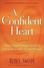 A CONFIDENT HEART Renee Swope FREE SHIPPING paperback book Christian confidence