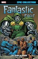 Fantastic Four Epic Collection 5 : The Name Is Doom, Paperback by Lee, Stan (...