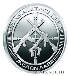 2017 Silver Shield 5 oz AG47 Molan Labe Come and Take Them Silver Proof SSG