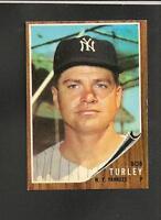 1845* 1962 Topps # 589 Bob Turley Ex-Mt