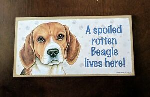 """A Spoiled Rotten Beagle Lives Here"" Love & Laughter Wooden Sign"