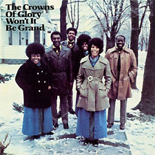 The Crowns of Glory : Won't It Be Grand CD (2016) ***NEW***