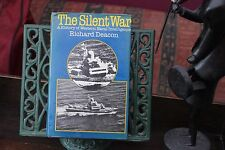 The Silent War by Richard Deacon (Hardback 1st 1978) Western Naval Intelligence