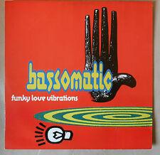 Maxi BASS-O-MATIC FUNKY LOVE VIBRATIONS 1991 Virgin 614496 bassomatic