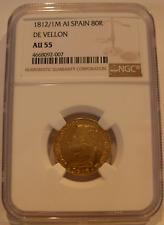Spain 1812/1 M AI Gold 80 Reales NGC AU55 De Vellon RARE