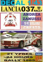 DECAL 1/43 LANCIA 037 RALLY A.ZANUSSI YPRES 24 R. 1985 DnF (01)