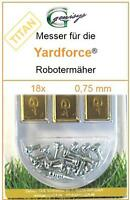 18 Titan Ersatz-Messer Qualitäts-Klingen 0,75mm Yardforce SC 600 Eco SC600-Eco
