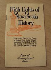 "1920's First Ed ""HIGH LIGHTS of NOVA SCOTIA HISTORY""~Dominion Atlantic RAILWAY~"