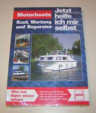 Ratgeber Motorboote - Kauf, Wartung und Reparatur!