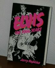 Elvis The Final Years by Jerry Hopkins Hardback Book