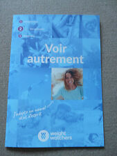Voir autrement - Nouveau Programme fell good WEIGHT WATCHERS smarpoints