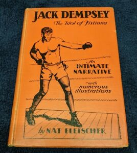 1929 Jack Dempsey The Idol Of Fistiana 1st EDITION RARE Boxing Book Fleischer