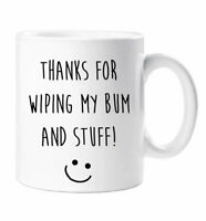 Mum Mug Thanks For Wiping My Bum And Stuff Novelty Present Gift Funny Cup