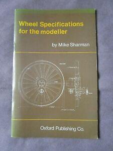 WHEEL SPECIFICATIONS FOR THE MODELLER ~ Mike Sharman.
