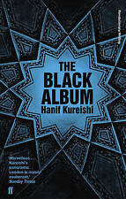 The Black Album by Hanif Kureishi (Paperback) New Book