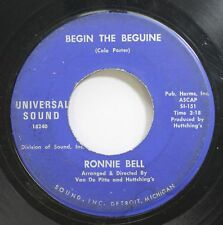 Hear! Pop 60S 45 Ronnie Bell - Begin The Beguine / Im Yours On Universal
