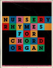 NURSERY RHYMES for CHORD ORGAN MUSIC BOOK ©1976 - VERY GOOD Cond - 31 Pages