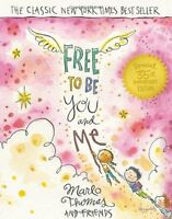 Free to Be...You and Me by Marlo Thomas and Friends