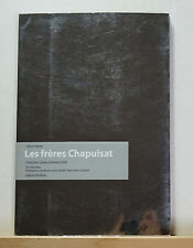 Les freres Chapuisat: Collection Cahiers d'Artistes 2009 Swiss Artists Sculpture