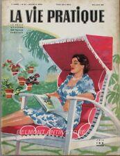 La vie pratique n°55 - 1952 - La maison méditérranénne - Construction  Parasol