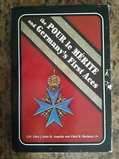 The Pour le Merite and Germany's First Aces by John R. Angolia 1st Ed 1984