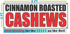 CINNAMON ROASTED CASHEWS Banner Sign NEW Larger Size Best Quality 4 The $$$