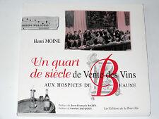 VENTE DES VINS AUX HOSPICES DE BEAUNE Henri Moine