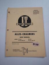 Allis-Chalmers D10 D12 & D-10 D-12 Series III Tractor Shop Service Repair Manual
