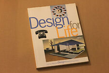 DESIGN FOR LIFE by Susan Yelavich, COOPER HEWITT Museum SMITHSONIAN Ins.,1997 pb