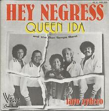 QUEEN IDA And THE BON TEMPS BAND Hey negress FRENCH SINGLE VOGUE 1976 ZYDECO