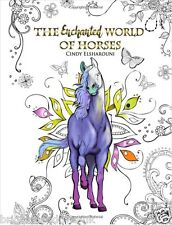 Enchanted World Horses Adult Colouring Book Equestrian Gift Ponies Riding Girls