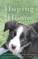 Hoping For A Home: How a woman with a big heart gave new lives to animals in...
