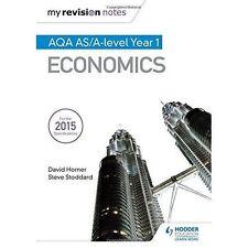 My Revision Notes: AQA AS Economics by David Horner, Steve Stoddard (Paperback,…