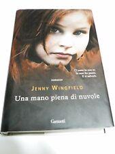 Romanzo  Una mano piena di nuvola  di Jenny Wingfield