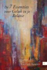 De 7 Essenties Voor Geluk in Je Relatie by Gerard Korver (2014, Hardcover)