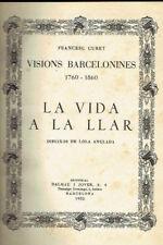 La vida a la llar. Visions barcelonines, 1760-1860. Francesc Curet.