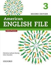 American English File, Level 3 by Clive Oxenden, Christina Latham-Koenig and...