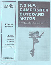 SEARS Gamefisher 7.5 HP Outboard Motor Service & User Manual