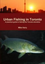 Urban Fishing in Toronto (Paperback or Softback)