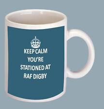 KEEP CALM YOU'RE STATIONED AT RAF DIGBY COFFEE MUG