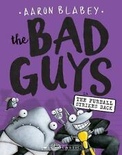 THE BAD GUYS IN THE FURBALL STRIKES BACK - BLABEY, AARON - NEW PAPERBACK BOOK