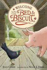 Welcome to the Bed and Biscuit by Carris, Joan