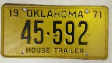 1971 OKLAHOMA House Trailer License Plate 45-592 x