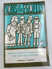 Book: Sons Of The Profits - The Seattle Story 1851-1901 by William C. Speidel