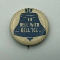 Vintage To Hell With Bell Telephone 1966 Button Pin Pinback Union Protest    K9