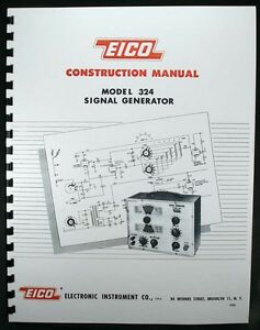 EICO Model 324 Signal Generator Construction Manual